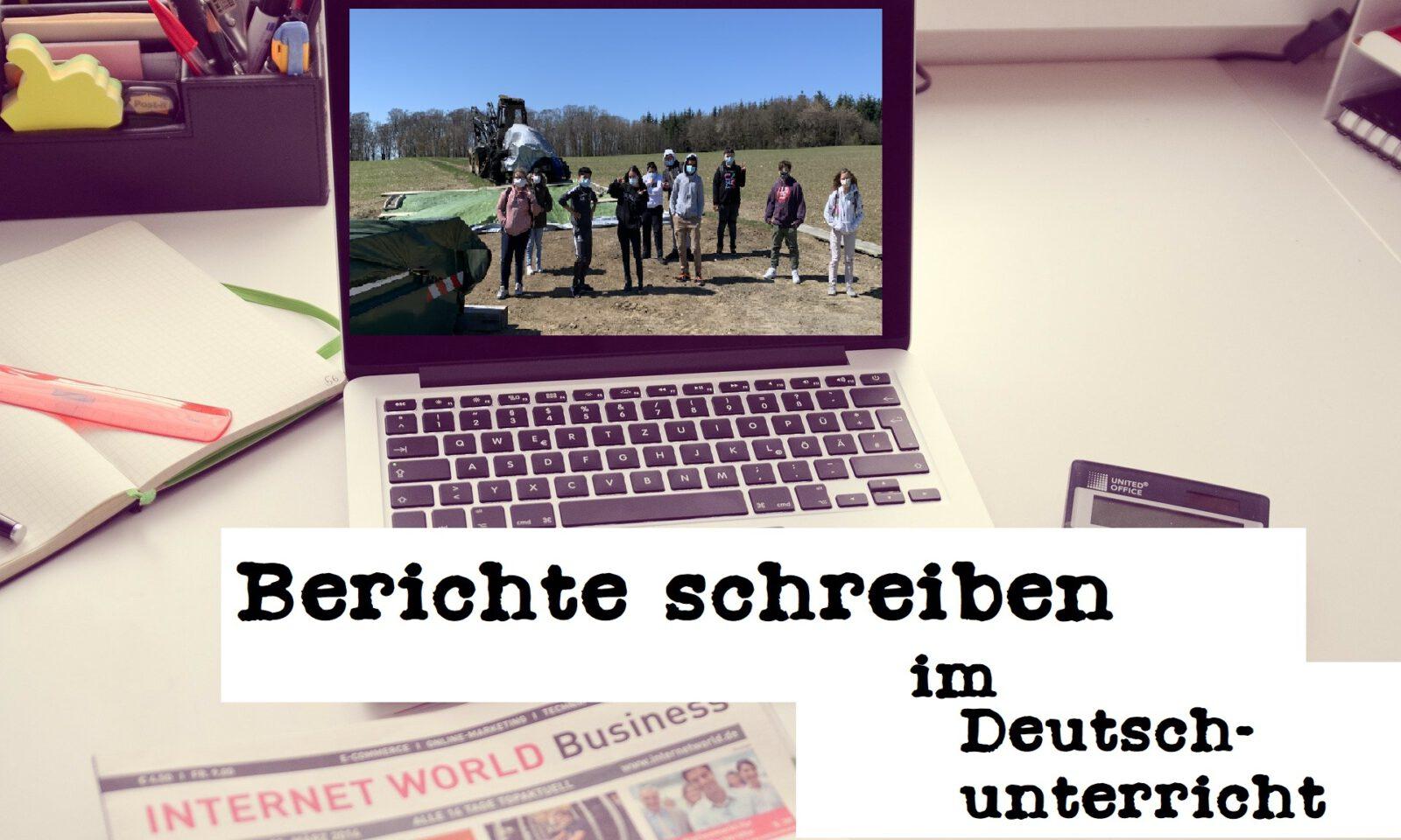 Berichte schreiben im Deutschunterricht